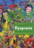 Dyspraxie - Vývojová porucha pohybové koordinace - Olga Zelinková