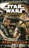Star Wars: The New Jedi Order:Rebel Stand - Aaron Allston