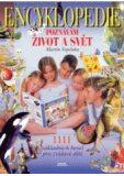 Encyklopedie - poznávám život a svět - Martin Vopěnka