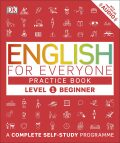 English for Everyone Practice Book Level 1 Beginner : A Complete Self-Study Programme - for Everyone