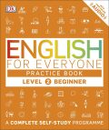 English for Everyone Practice Book Level 2 Beginner : A Complete Self-Study Programme - for Everyone