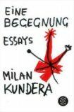 Eine Begegnung - Milan Kundera