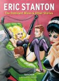 Eric Stanton. The Dominant Wives and Other Stories - Dian Hanson