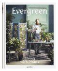 Evergreen: Living with Plants - Gestalten
