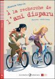 ELI - F - juniors 1 - Á la recherche de l'ami disparu - readers + Downloadable Multimedia - Maureen Simpson