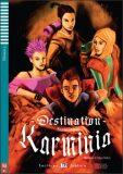 ELI - F - juniors 3 - Destination Karminia - readers + CD - Maureen Simpson
