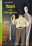 ELI - F - Poussins 4 - Henri et la tombe egyptienne - readers + CD - Jane Cadwallader