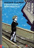 ELI - F - Seniors 4 - L´education Sentimentale - readers + CD - Gustave Flaubert