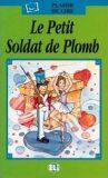 ELI - F - Plaisir de Lire - Le petit Soldat de Plomb + CD - INFOA