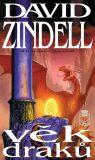 VĚK DRAKŮ - Zindell David