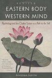 Eastern Body, Western Mind - Judith Anodea