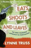 Eats, Shoots & Leaves - Lynne Trussová
