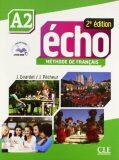Écho A2: Livre + CD audio, 2ed - Jacky Girardet