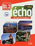 Écho B1.2: Livre + CD audio, 2ed - Jacques Pecheur