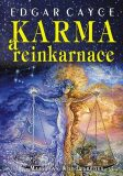 Edgar Cayce: Karma a reinkarnace - Mary Ann Woodwardová