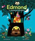 Edmond a oslava při měsíčku - Astrid Desbordes