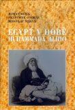 Egypt v době Muhammada Alího - Miroslav Šedivý, ...