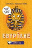 Egypťané - Bláznivé dějiny - Medici Olimpia, ...