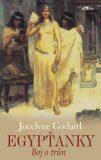 Egypťanky  Boj o trůn - Jocelyne Godard