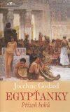 Egypťanky Přízeň bohů - Jocelyne Godard