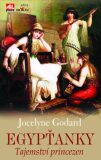 Egypťanky Tajemství princezen - Jocelyne Godard