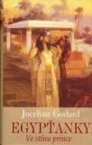 Egypťanky Ve stínu prince - Jocelyne Godard