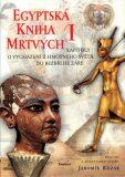 Egyptská kniha mrtvých I. - Jaromír Kozák