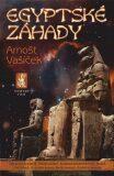 Egyptské záhady nové vydání - Arnošt Vašíček
