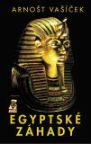 Egyptské záhady - Arnošt Vašíček
