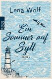 Ein Sommer auf Sylt - Wolf Lena