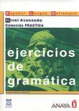 Ejercicios de gramática: Avanzado - Josefa Martin Garcia
