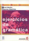 Ejercicios de gramática: Medio - Josefa Martin Garcia