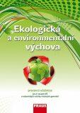 Ekologická a environmentální výchova Pracovní učebnice - Jan Činčera, ...