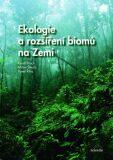 Ekologie a rozšíření biomů na Zemi - Prach Karel