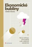 Ekonomické bubliny - Dominik Stroukal