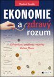 Ekonomie a zdravý rozum - Vladimír Tomšík