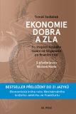 Ekonomie dobra a zla - Tomáš Sedláček