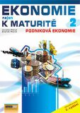 Ekonomie nejen k maturitě 2. - Podniková ekonomie - 2.vydání - Jaroslav Zlámal