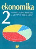 Ekonomika 2 pro obchodní akademie a ostatní střední školy - Otto Münch