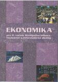 Ekonomika pre 2. ročník študijného odboru technické a informatické služby - ...