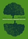 Ekosystémová a krajinná ekologie - Pavel Kovář