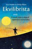 Ekvilibrista - Philip Blanc, Eric Hubler