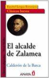 El alcalde de Zalamea - Pedro Calderón de la Barca