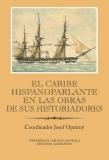 El Caribe hispanoparlante en las obras de sus historiadores - Josef Opatrný