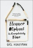 Eleanor Oliphant is Completely Fine - Gail Honeymanová
