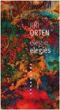 Elegie / Elegies - Jiří Orten