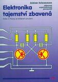Elektronika tajemství zbavená - Kniha 2: Pokusy se střídavým proudem - Adrian Schommers