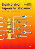 Elektronika tajemství zbavená Kniha 3 - Adrian Schommers