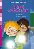 Young ELI Readers 2/A1: School Detectives + Downloadable Multimedia - Oscar Wilde