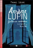 ELI - F - juniors 1 - Arsene Lupin - Gentleman cambrioleur - readers + CD - Maurice Leblanc
